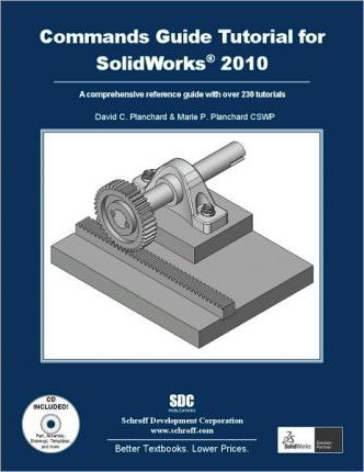 A Commands Guide Tutorial for Solidworks 2010