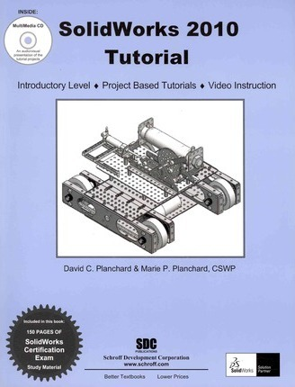 Solidworks 2010 Tutorial with Multimedia CD