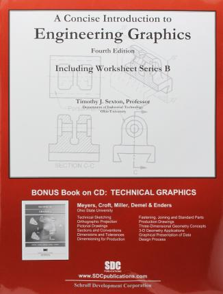 A Concise Introduction to Engineering Graphics (4th Ed) including Worksheet Series B