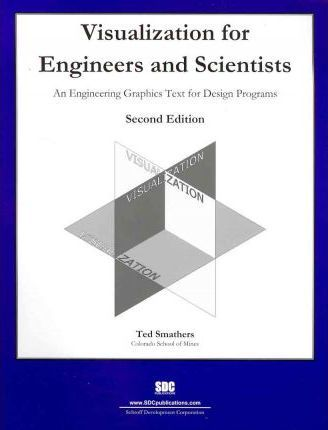 Visualization for Engineers and Scientists