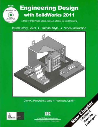 Engineering Design with Solidworks 2011 and Multimedia CD