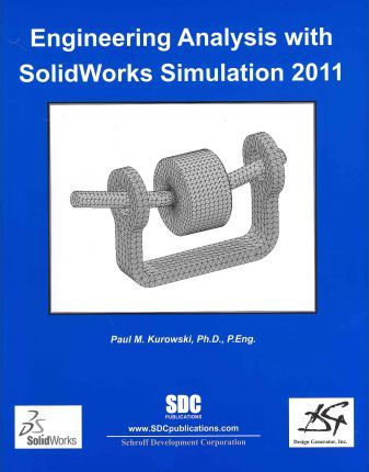 Engineering Analysis with Solidworks Simulation 2011