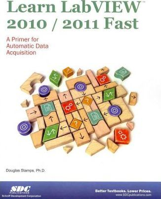Learn LabVIEW 2010/2011 Fast