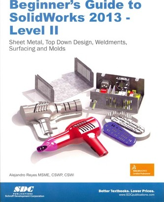 Beginner's Guide to Solidworks 2013