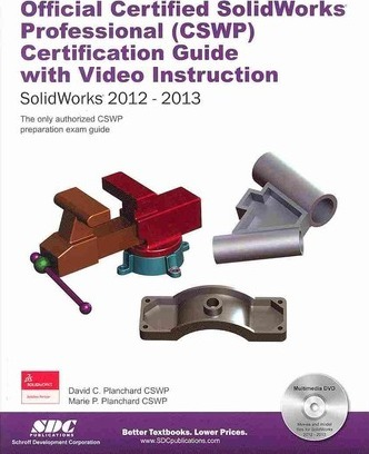 Official Certified Solidworks Professional - Cswp Certification Guide With Video Instruction