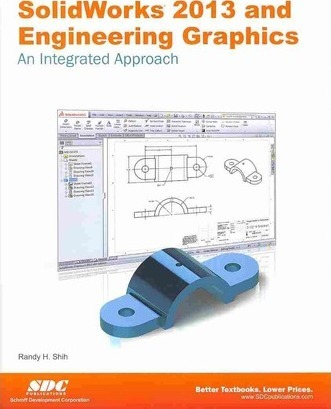 Solidworks 2013 and Engineering Graphics