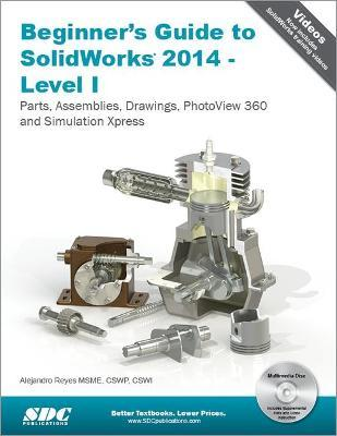 Beginner's Guide to SOLIDWORKS: Level I