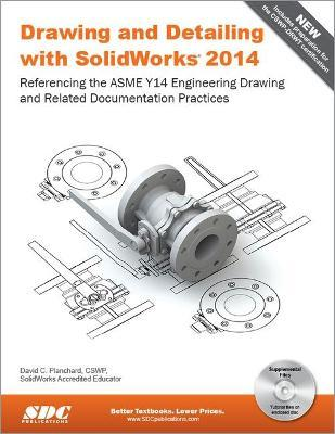 Drawing and Detailing with SOLIDWORKS