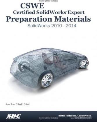 CSWE - Certified Solidworks Expert Preparation Materials