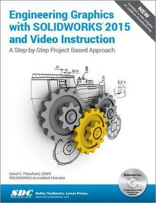 Engineering Graphics with SOLIDWORKS 2015