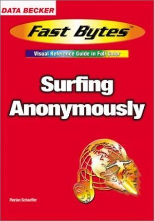 Surfing Anonymously