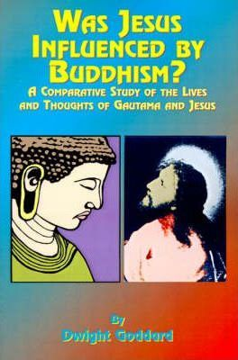 Was Jesus Influenced by Buddhism?