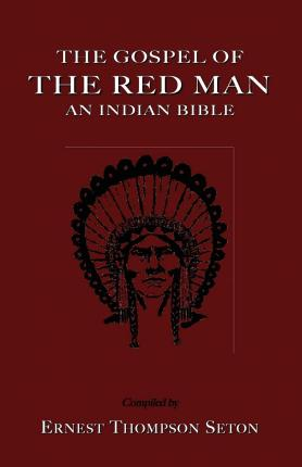 The Gospel of The Red Man