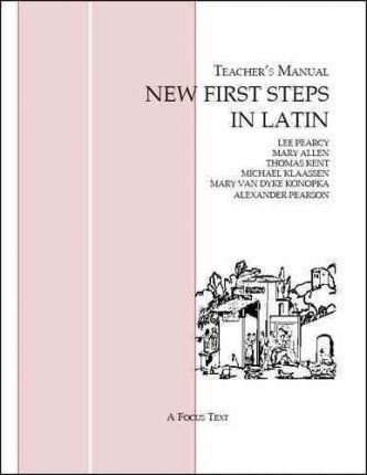 New First Steps in Latin: Teacher's Manual