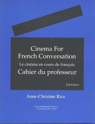 Cinema for French Conversation: Teacher's Manual