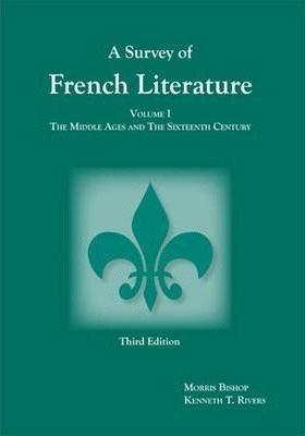 Survey of French Literature, Volume 1