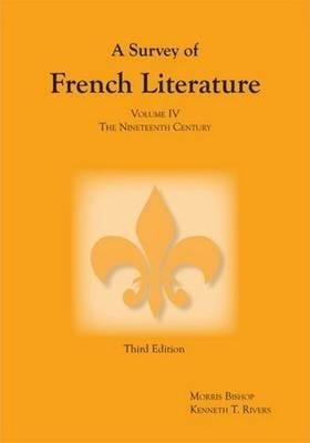 Survey of French Literature, Volume 4