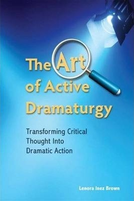The Art of Active Dramaturgy