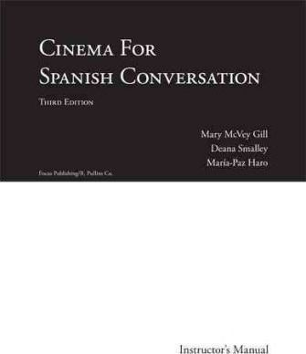 Cinema for Spanish Conversation, Instructor's Manual