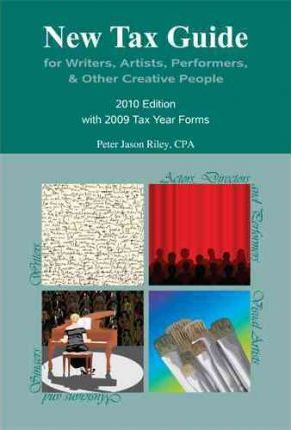 New Tax Guide for Writers, Artists, Performers, & Other Creative People