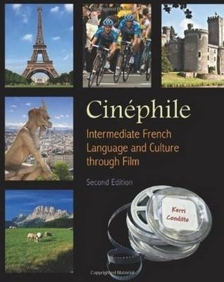 Cinephile : Intermediate French Language and Culture through Film