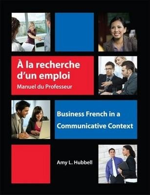 A La Recherche D'un Emploi: Instructor's Resource Manual