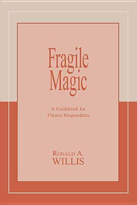 Fragile Magic