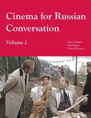 Cinema for Russian Conversation: Volume 2