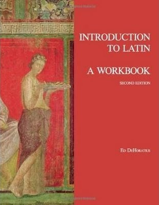 Introduction to Latin: A Workbook