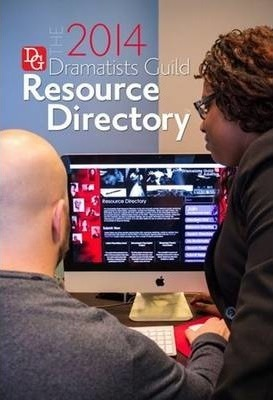 The Dramatists Guild Resource Directory 2014 2014