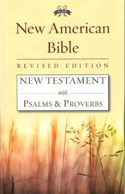 New Testament with Psalms and Proverbs-Nabre