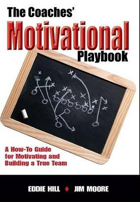 The Coaches' Motivational Playbook