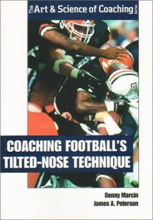 Coaching Football's Titled-Nose Technique