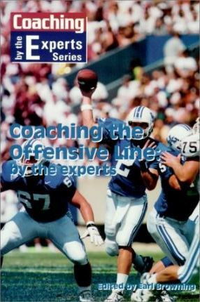 Coaching the Offensive Line by the Experts