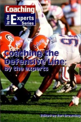 Coaching the Defensive Line by the Experts