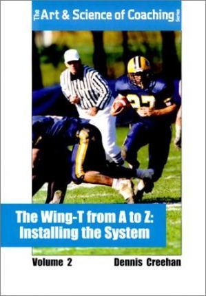The Wing-T from A to Z