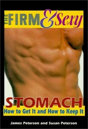 The Firm & Sexy Stomach