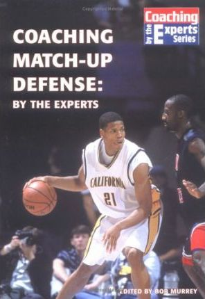 Coaching Match-up Defense: by the Experts