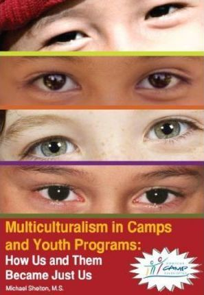 Multiculturalism in Camps and Youth Programs: