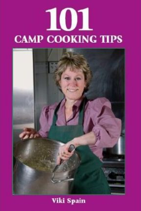 101 Camp Cooking Tips