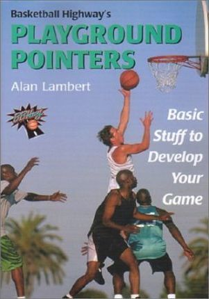 Basketball Highway's Playground Pointers