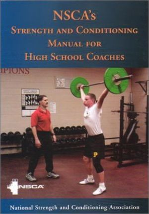 Nsca's Strength and Conditioning Manual for High School Coaches