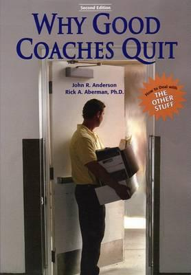 Why Good Coaches Quit
