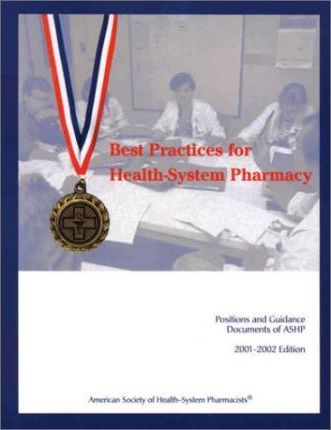 Best Practices for Health-System Pharmacy