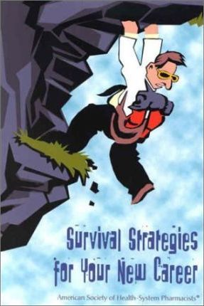 Survival Strategies Your New Career Pb