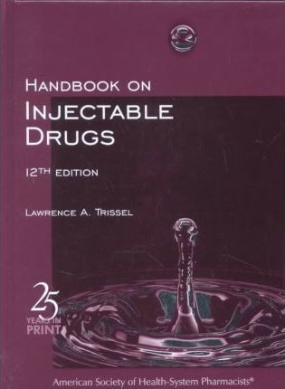 Handbook on Injectable Drugs 12/E HB