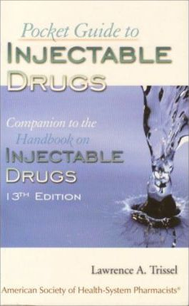Pocket Guide to Injectable Drugs