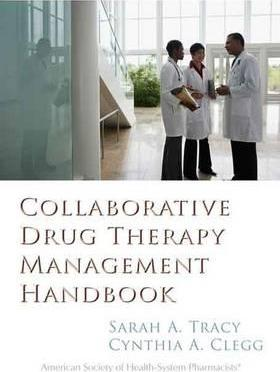 Collaborative Drug Therapy Management Handbook