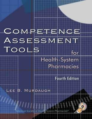 Competence Assessment Tools for Health-system Pharmacies