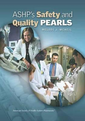 ASHP's Safety and Quality Pearls